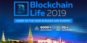 Blockchain Life 2019 @ Moscow, Expocentre
