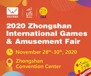 The 13th Zhongshan International Games & Amusement Fair (G&A 2020) @ China Zhongshan Convention Center